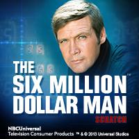 The Six Milion Dollar Man Scratch