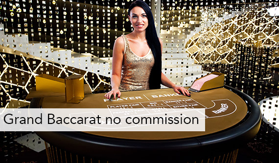 Grand Baccarat no commission Live